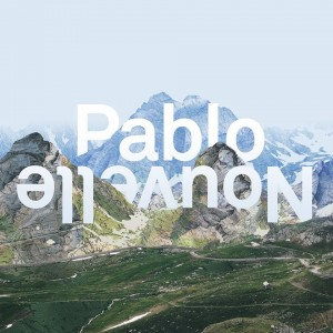 Pablo Nouvelle All I Need
